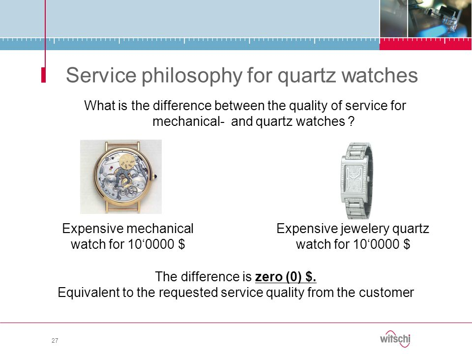 Service philosophy for quartz watches