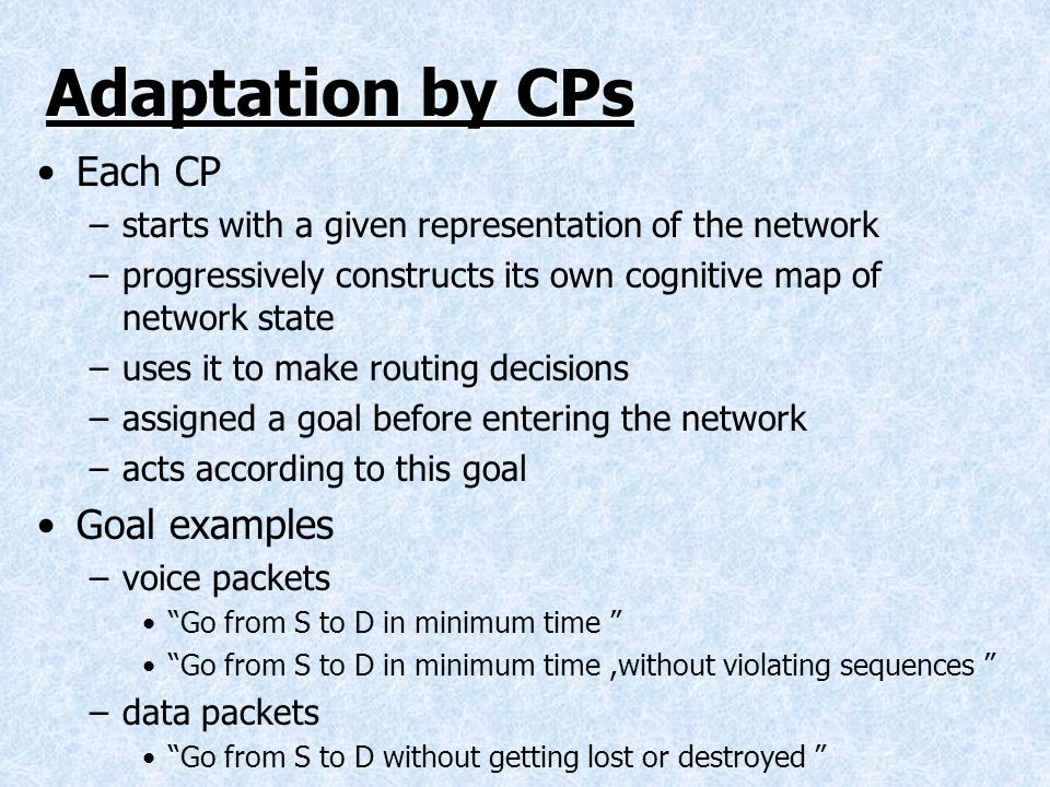 Adaptation by CPs Each CP Goal examples