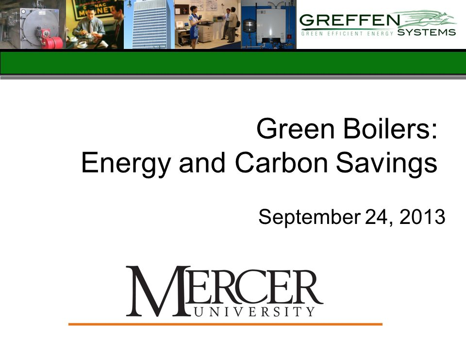 Green Boilers: Energy and Carbon Savings