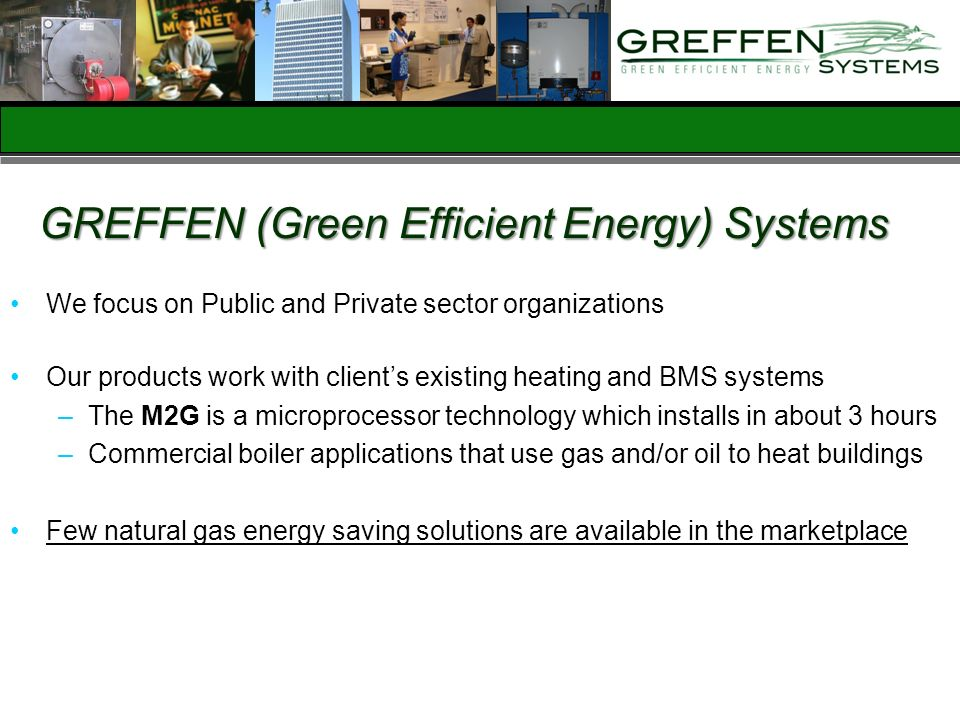 GREFFEN (Green Efficient Energy) Systems