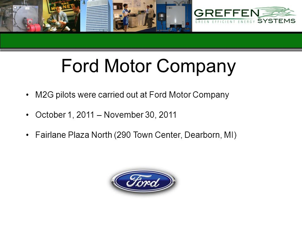Ford Motor Company M2G pilots were carried out at Ford Motor Company