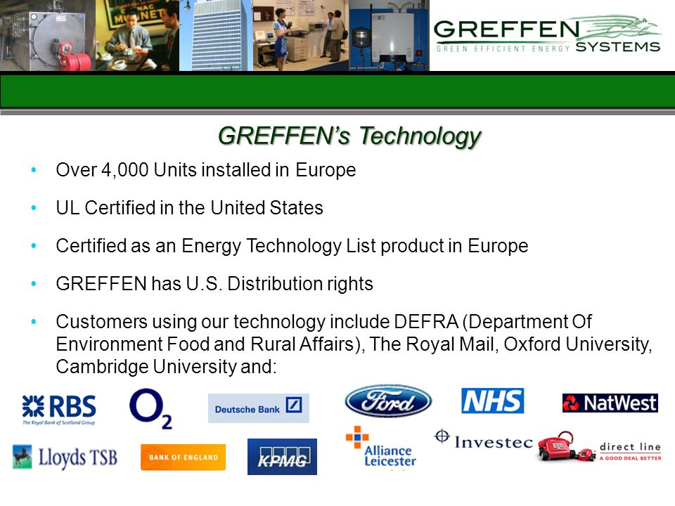 GREFFEN's Technology Over 4,000 Units installed in Europe