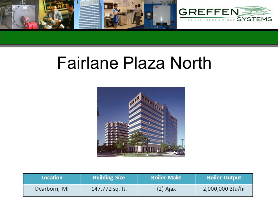 Fairlane Plaza North Location Building Size Boiler Make Boiler Output