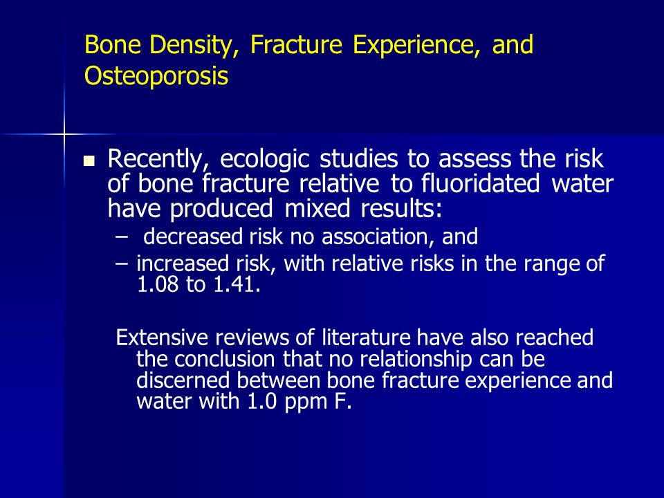 Bone Density, Fracture Experience, and Osteoporosis