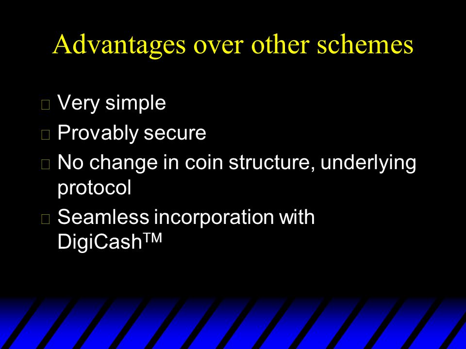 Advantages over other schemes