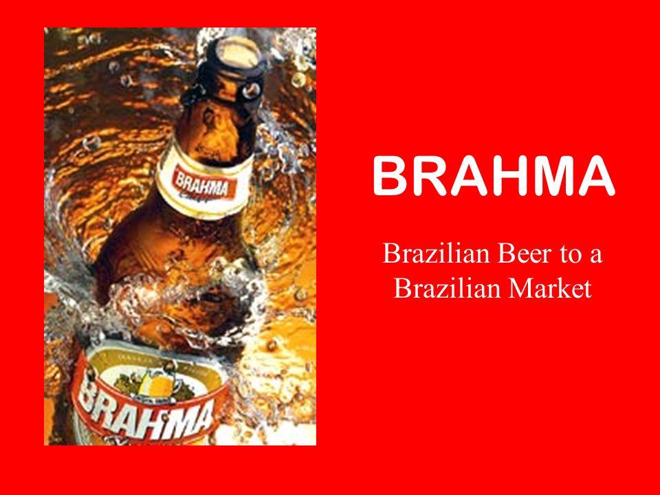 Brazilian Beer to a Brazilian Market