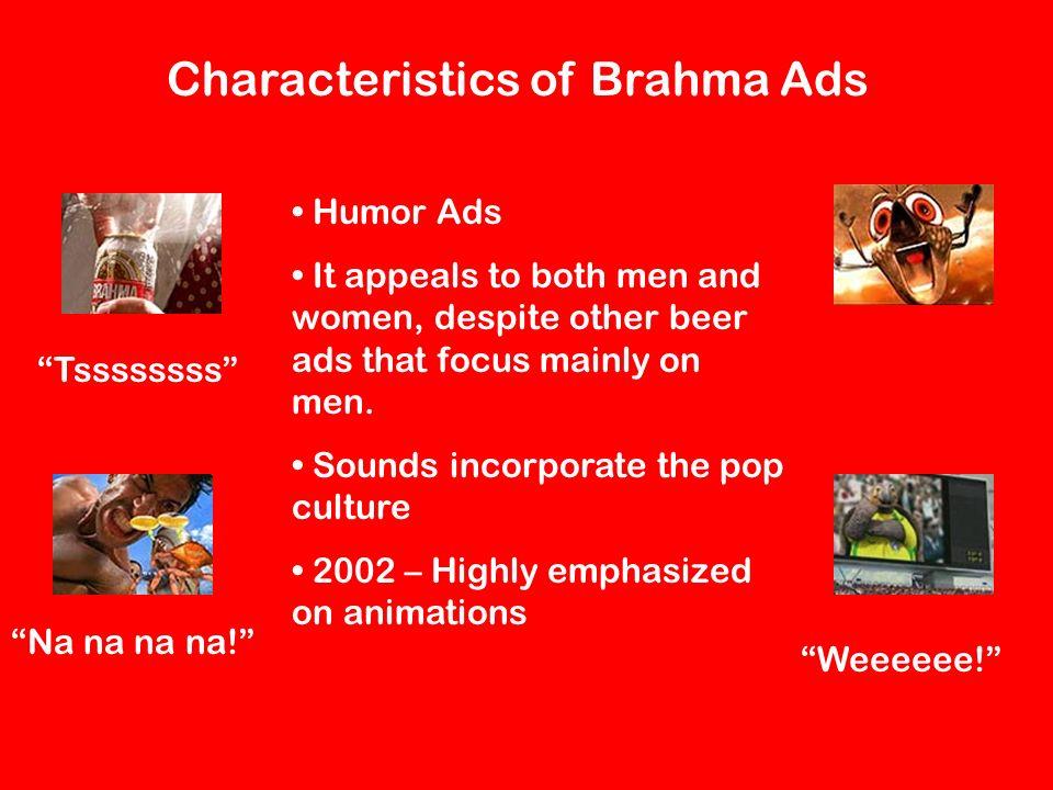 Characteristics of Brahma Ads
