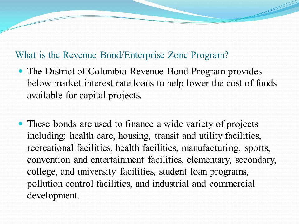 What is the Revenue Bond/Enterprise Zone Program