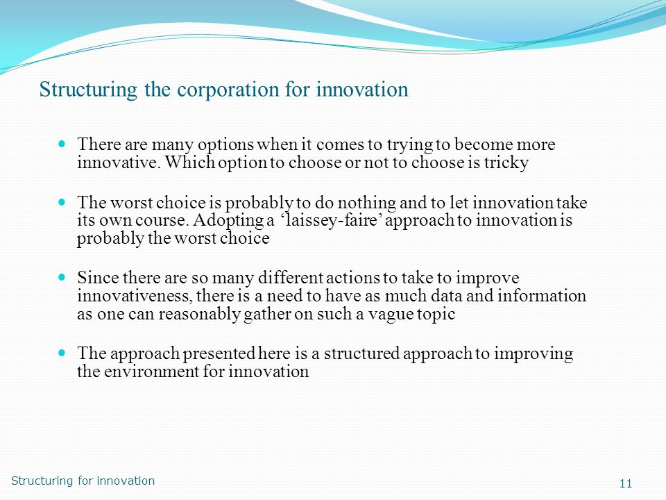 Structuring the corporation for innovation