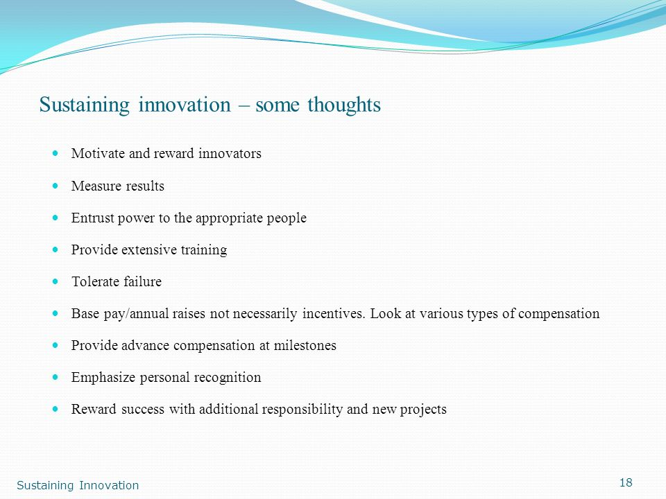 Sustaining innovation – some thoughts
