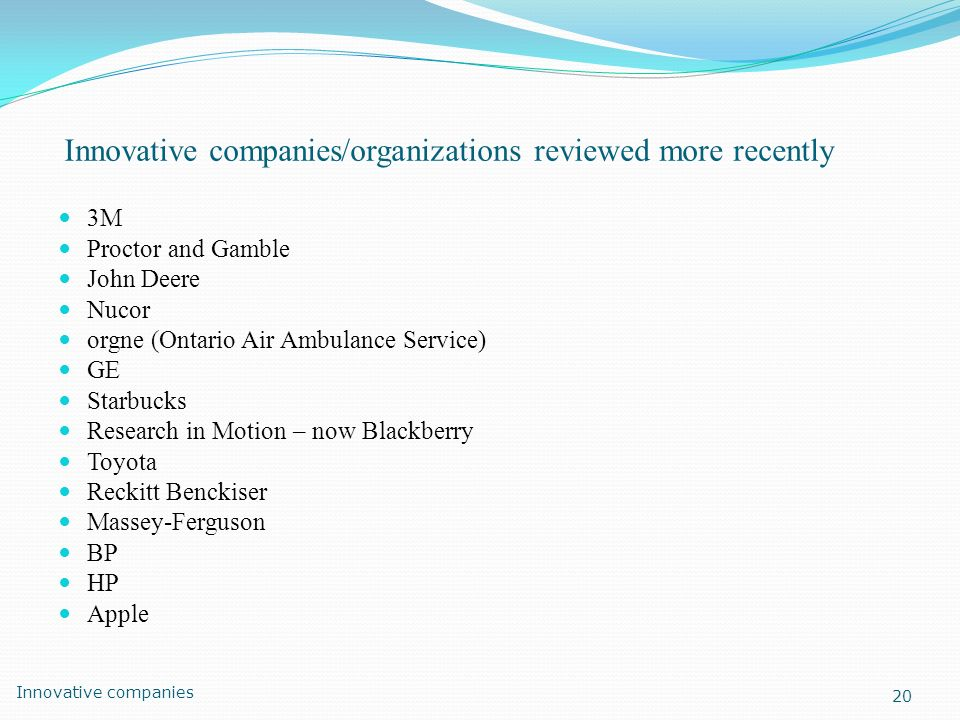 Innovative companies/organizations reviewed more recently