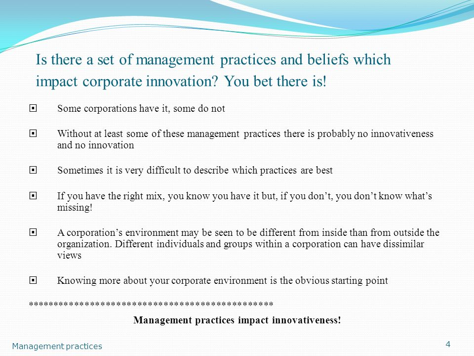 Management practices impact innovativeness!