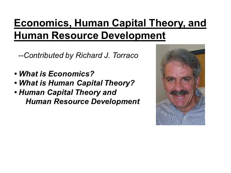 Economics, Human Capital Theory, and Human Resource Development