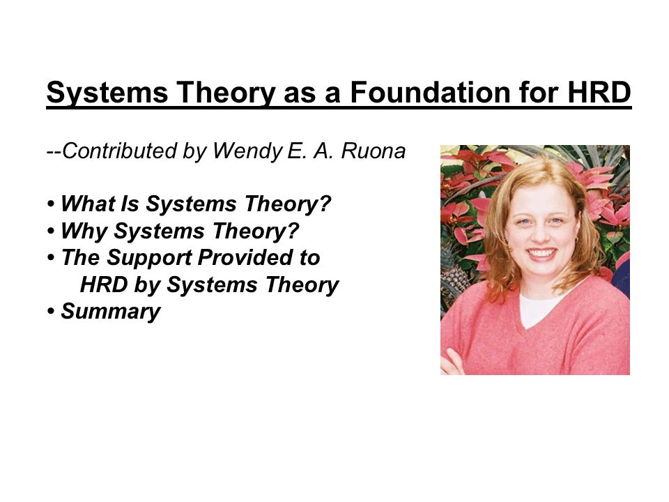 Systems Theory as a Foundation for HRD