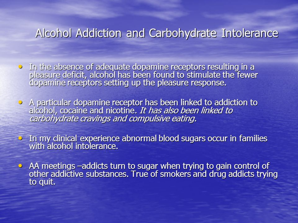 Alcohol Addiction and Carbohydrate Intolerance