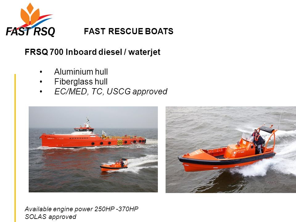 FAST RESCUE BOATS FRSQ 700 Inboard diesel / waterjet Aluminium hull