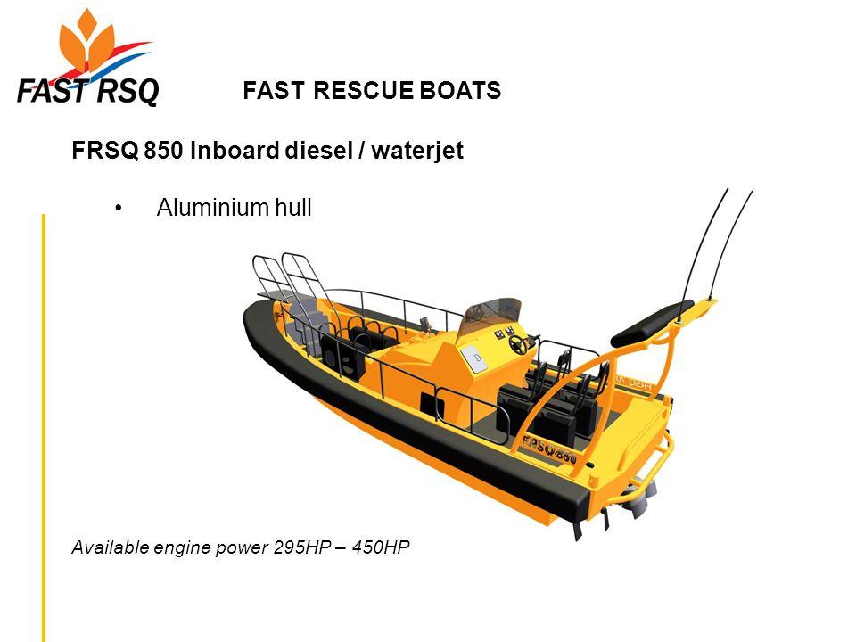 FAST RESCUE BOATS FRSQ 850 Inboard diesel / waterjet Aluminium hull