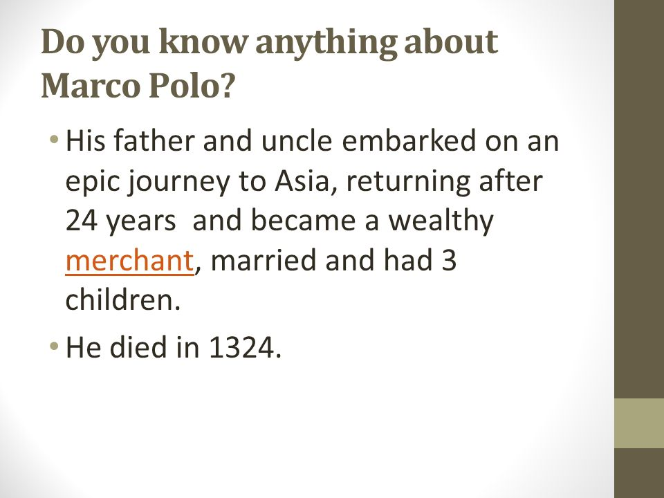 Do you know anything about Marco Polo