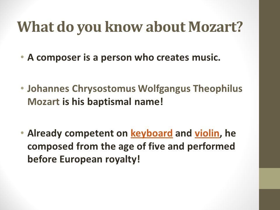 What do you know about Mozart