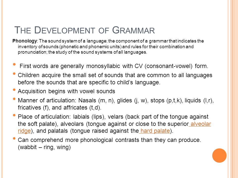 The Development of Grammar