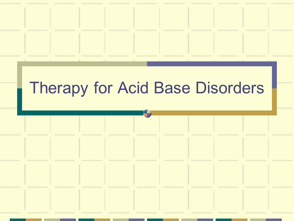 Therapy for Acid Base Disorders