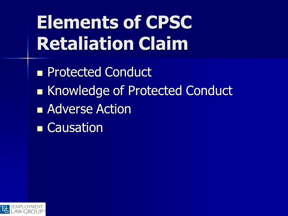 Elements of CPSC Retaliation Claim
