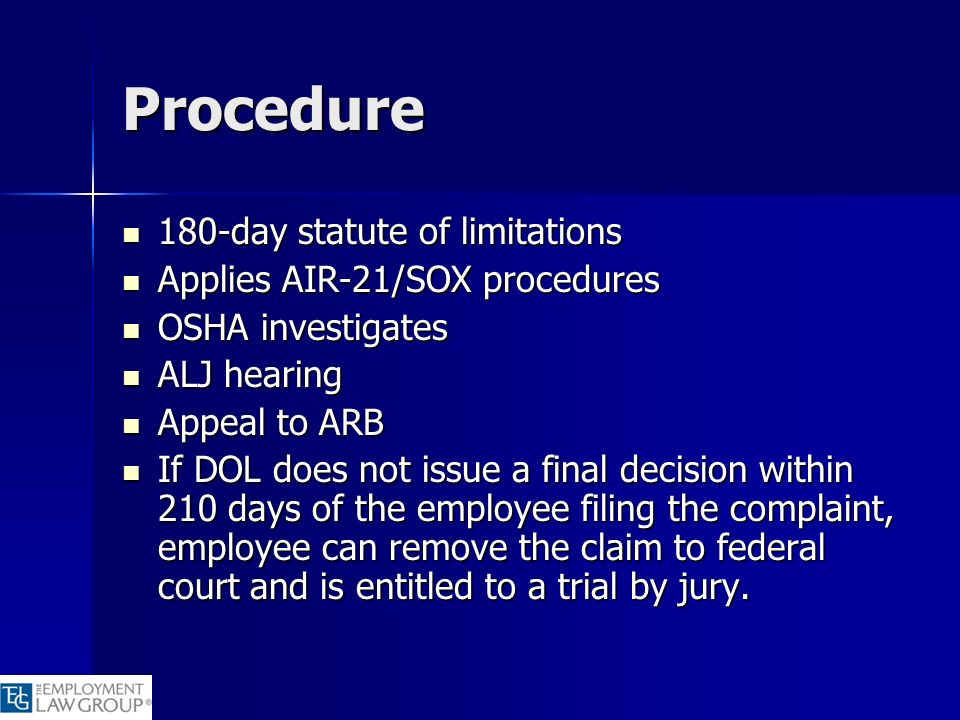 Procedure 180-day statute of limitations Applies AIR-21/SOX procedures