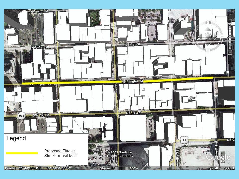 Legend Proposed Flagler Street Transit Mall