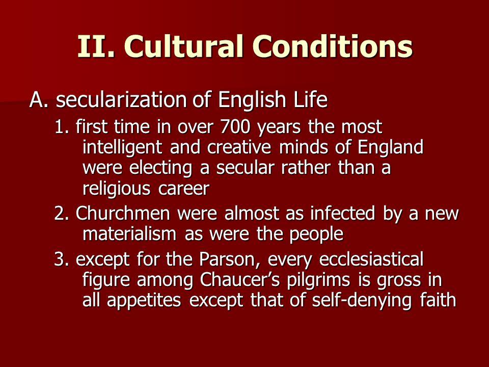 II. Cultural Conditions
