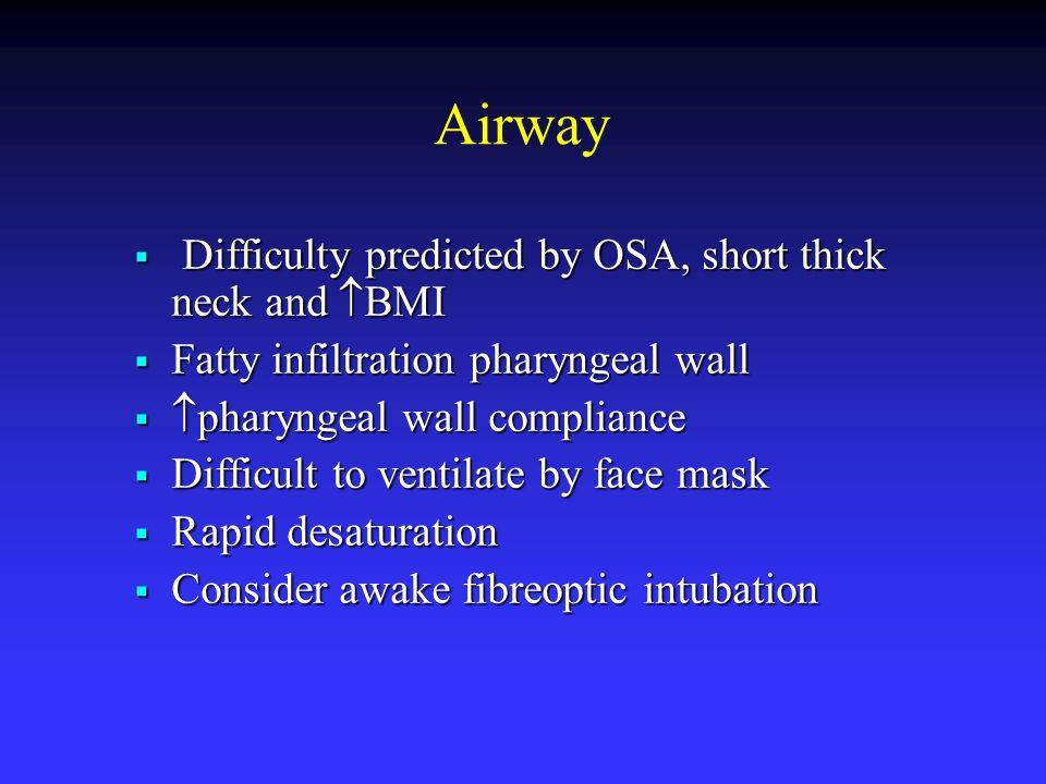 Airway Difficulty predicted by OSA, short thick neck and BMI