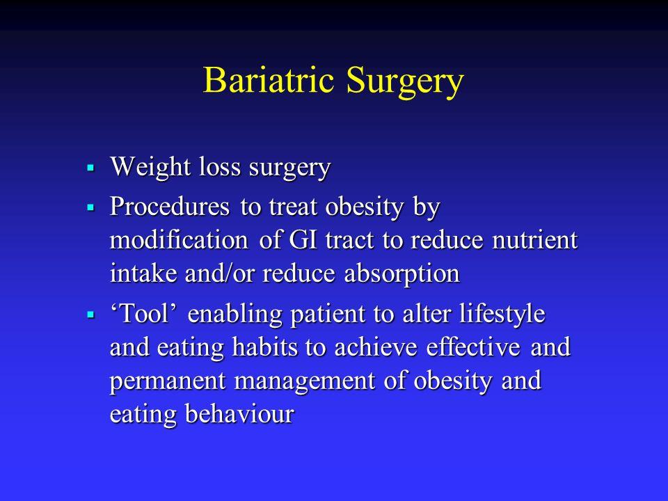 Bariatric Surgery Weight loss surgery