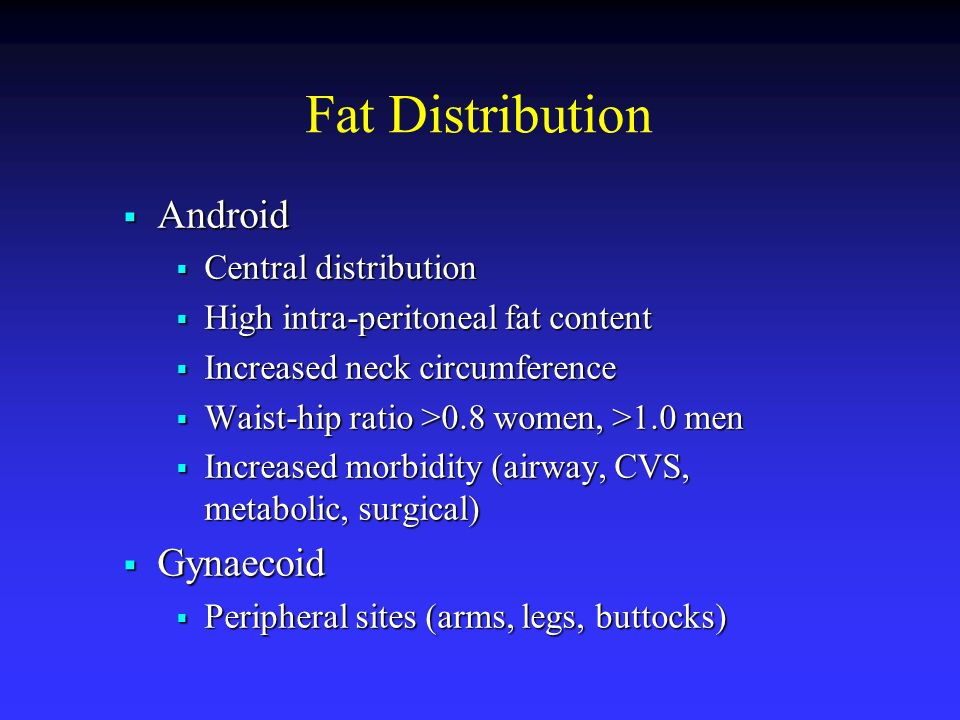 Fat Distribution Android Gynaecoid Central distribution