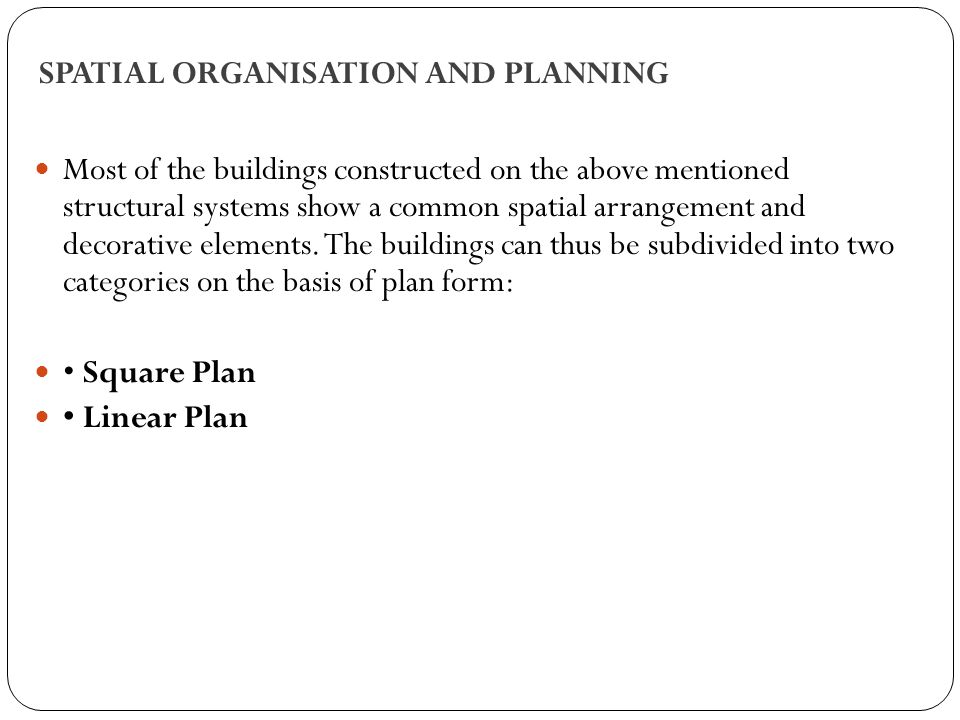 SPATIAL ORGANISATION AND PLANNING
