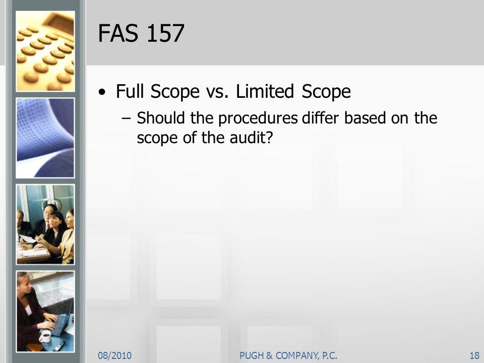 FAS 157 Full Scope vs. Limited Scope