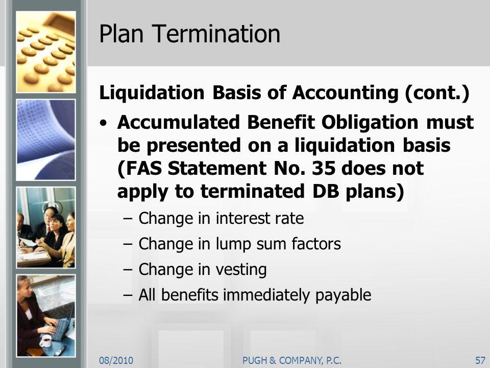 Plan Termination Liquidation Basis of Accounting (cont.)
