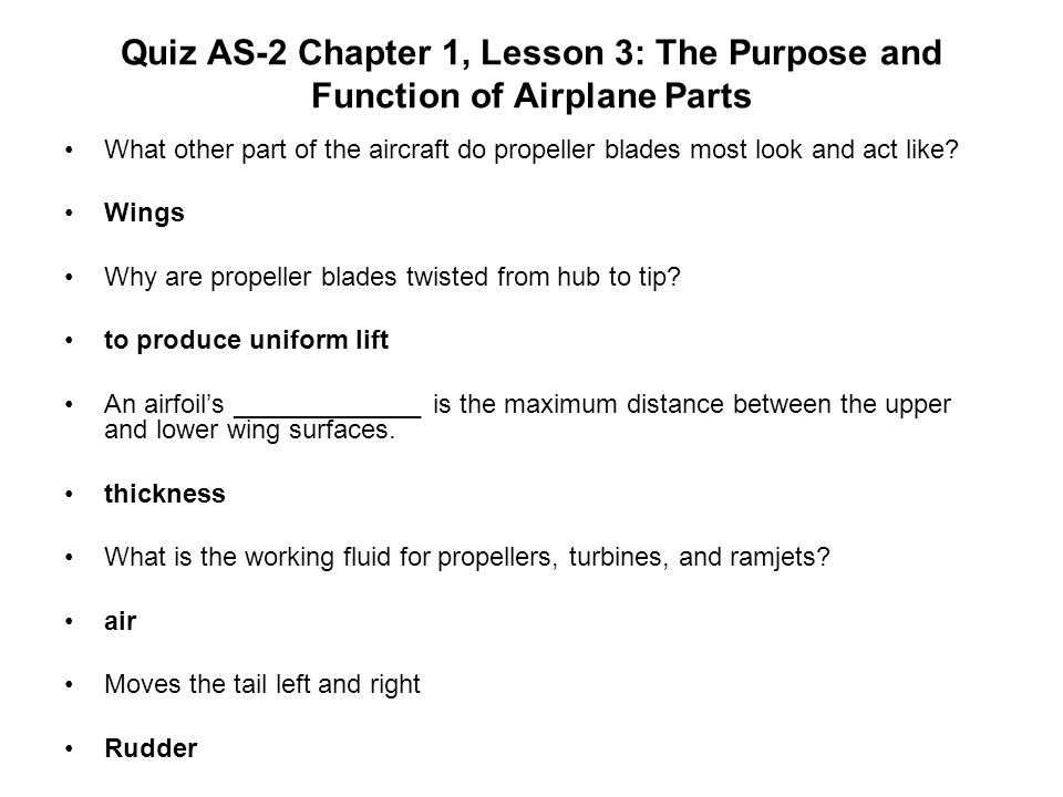 Quiz AS-2 Chapter 1, Lesson 3: The Purpose and Function of Airplane Parts