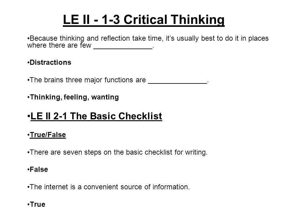 3 steps of critical thinking Three steps to help you make  how to improve your critical thinking skills and make better  we have a better chance to detect distorted thinking 3.
