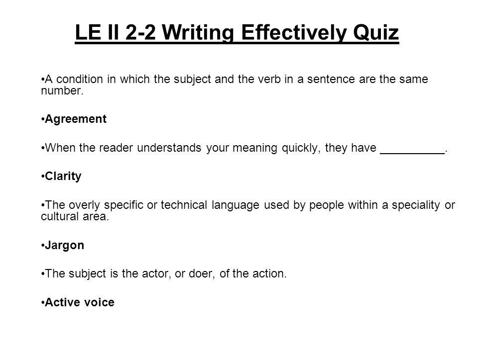 LE II 2-2 Writing Effectively Quiz