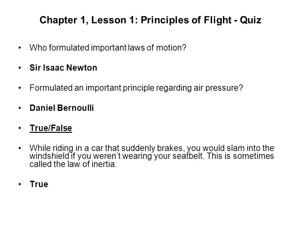 Chapter 1, Lesson 1: Principles of Flight - Quiz
