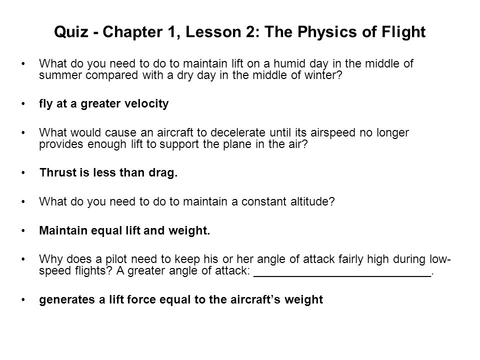 Quiz - Chapter 1, Lesson 2: The Physics of Flight