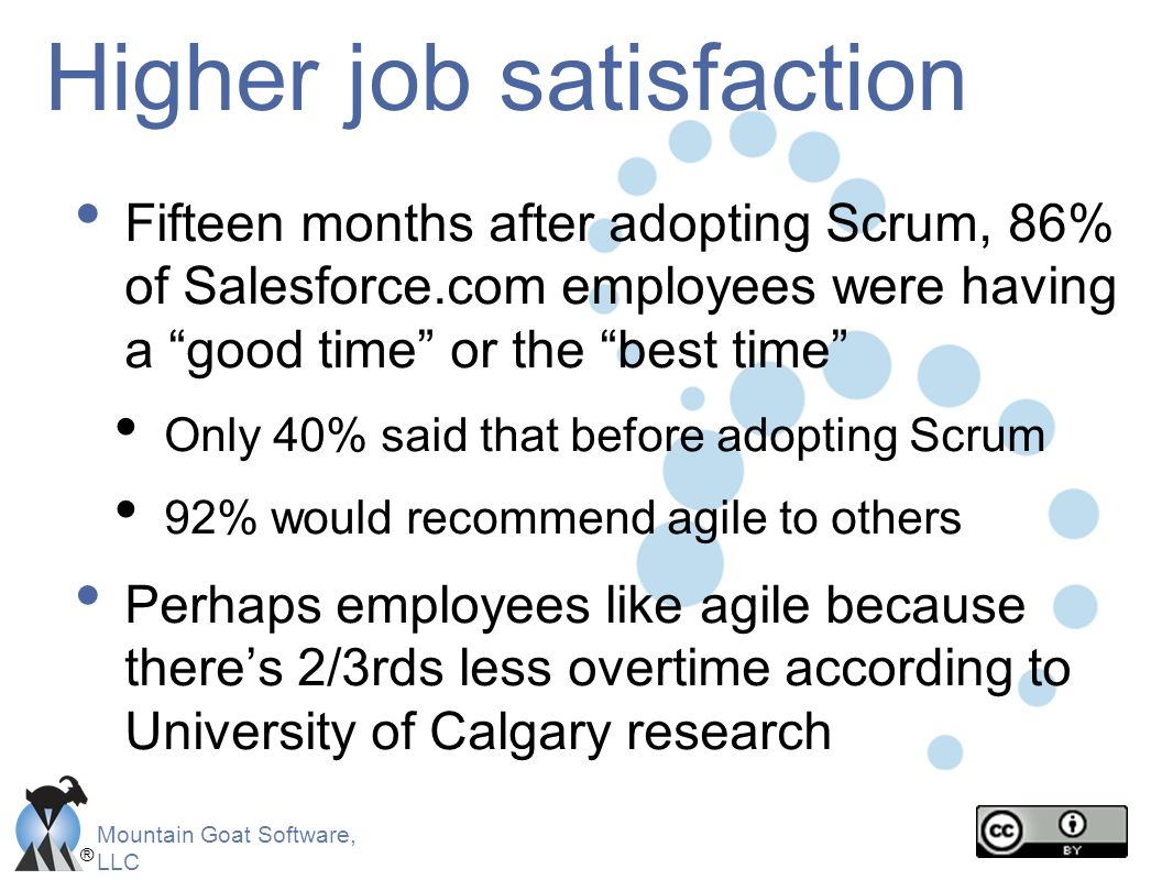 Higher job satisfaction