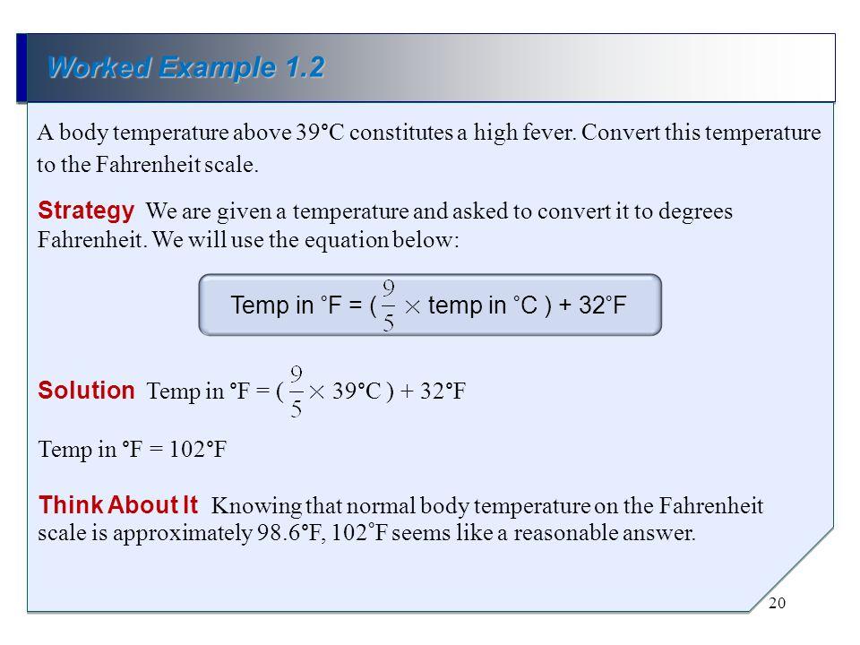 Temp in °F = ( × temp in °C ) + 32°F