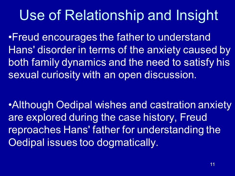 Use of Relationship and Insight