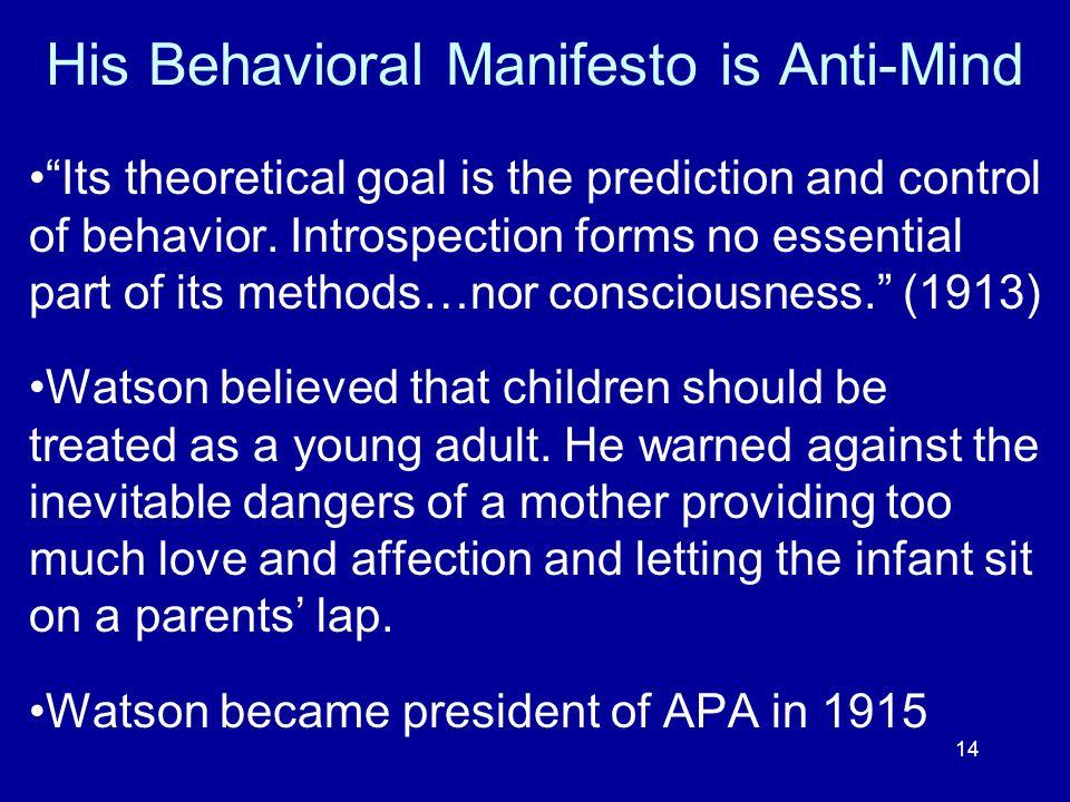 His Behavioral Manifesto is Anti-Mind