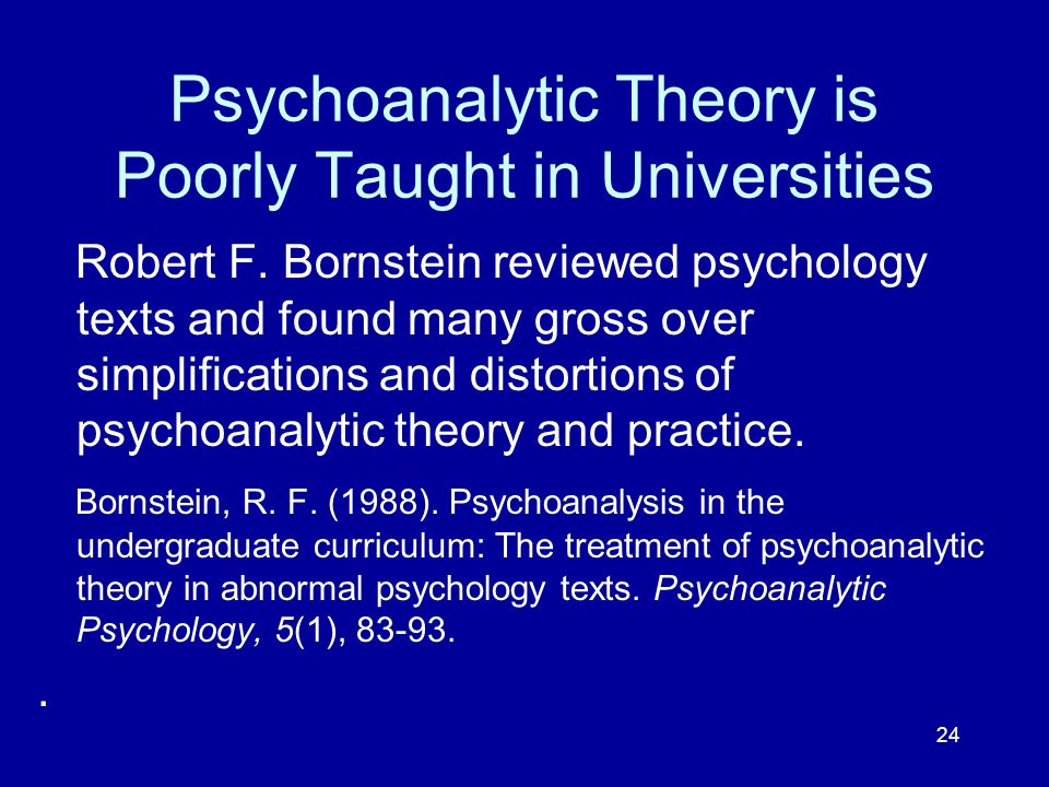 Psychoanalytic Theory is Poorly Taught in Universities