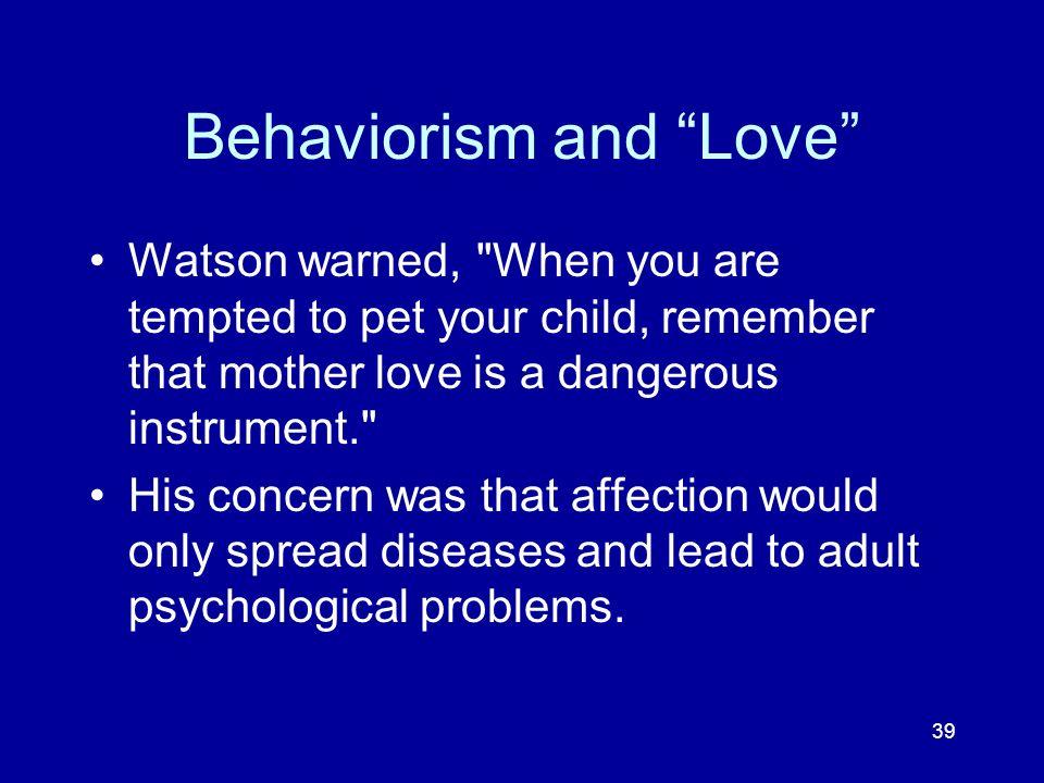 Behaviorism and Love
