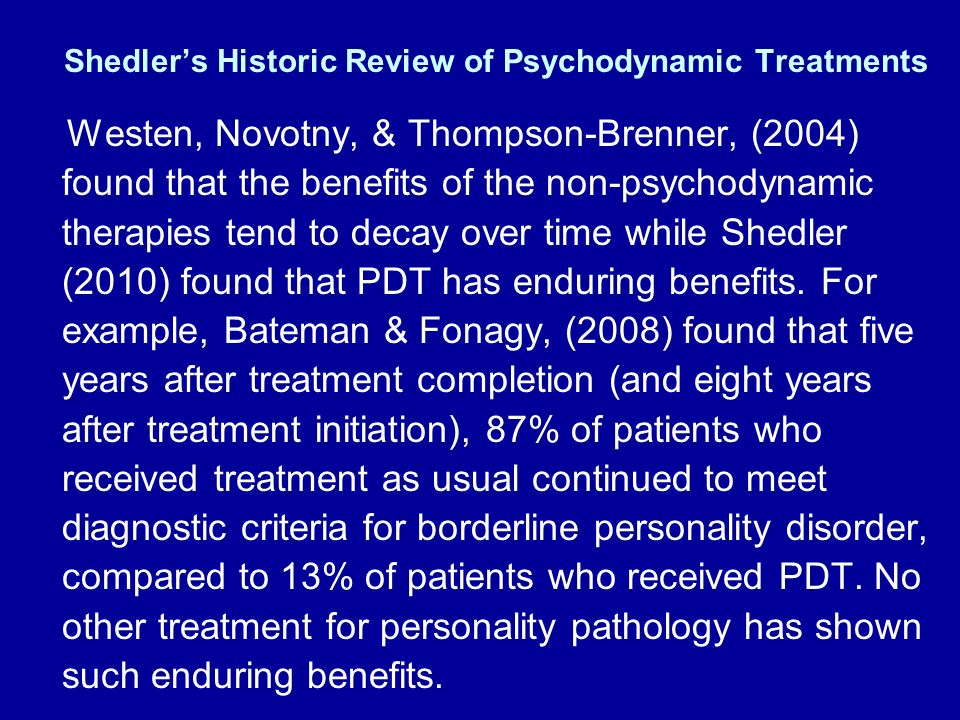 Shedler's Historic Review of Psychodynamic Treatments
