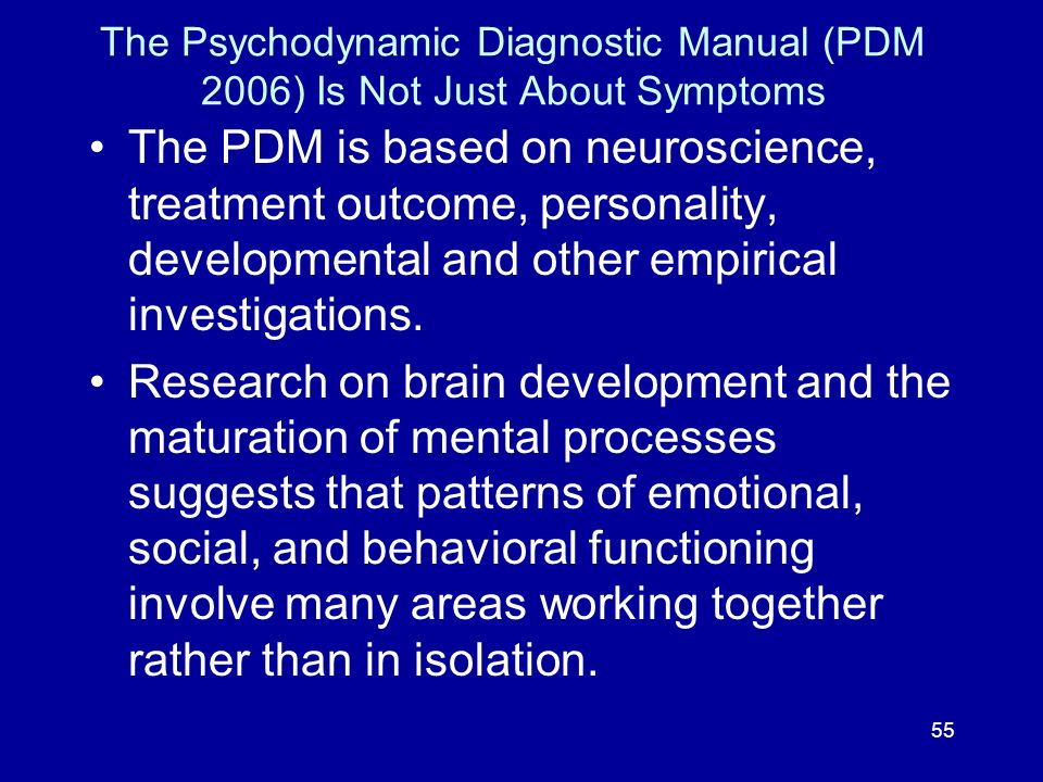 The Psychodynamic Diagnostic Manual (PDM 2006) Is Not Just About Symptoms
