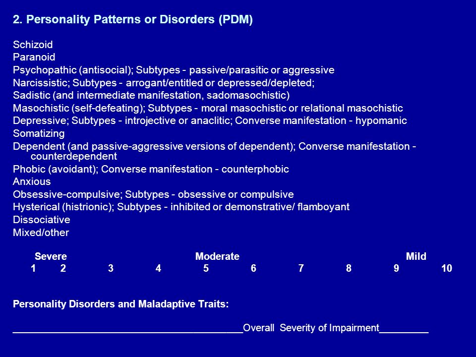 2. Personality Patterns or Disorders (PDM)