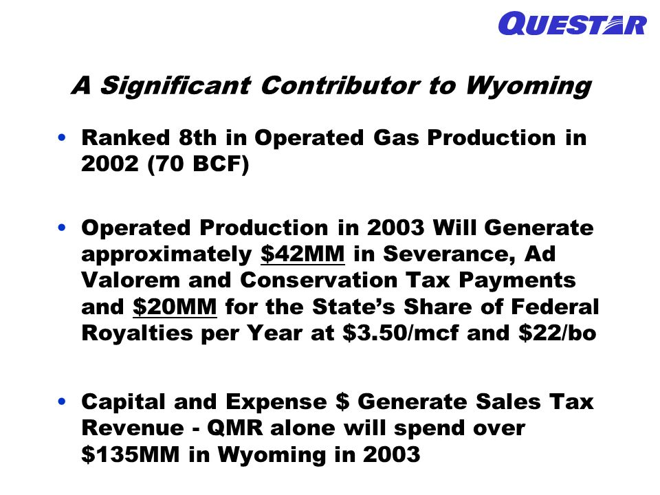 A Significant Contributor to Wyoming